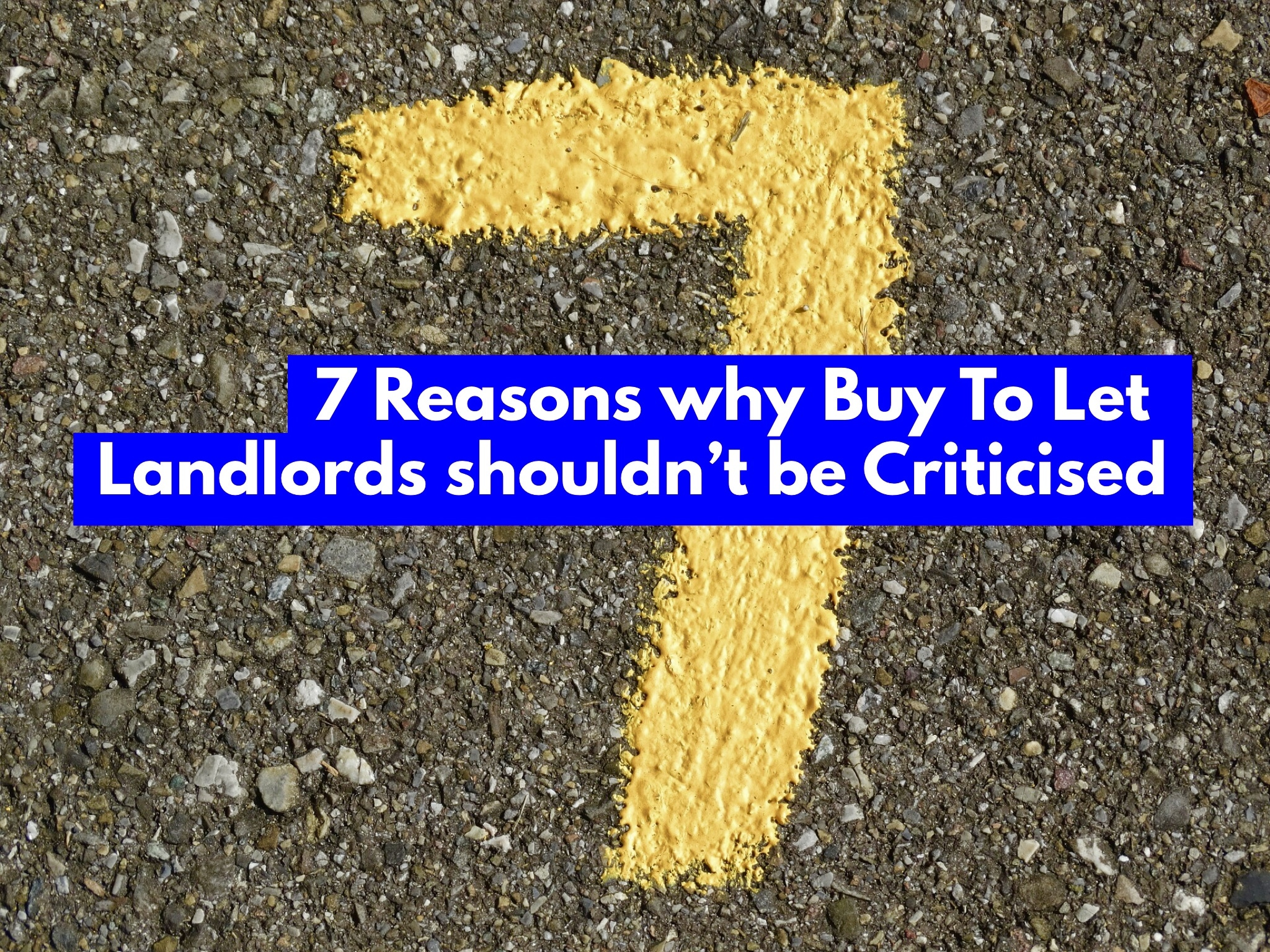 7 Reasons Why Canterbury Buy To Let Landlords Shouldn't Be Criticised