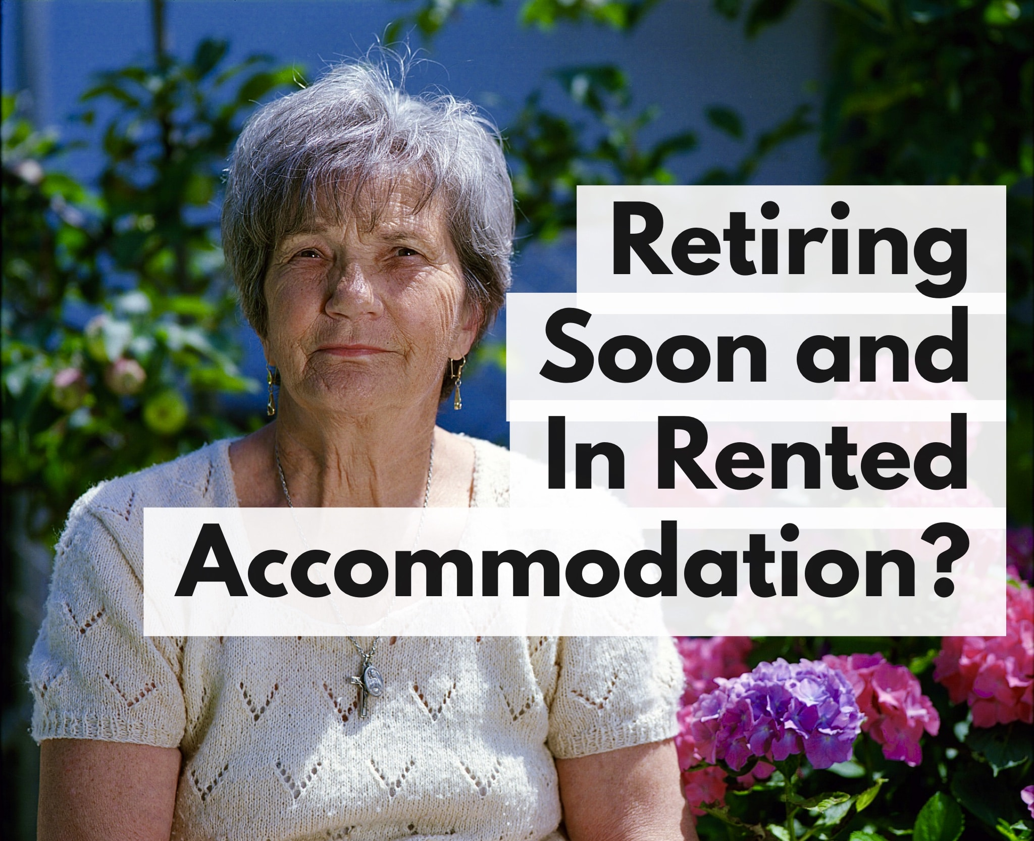 Live in Canterbury? About to Retire and Privately Rent? You Could be £10,500 a Year Worse Off!